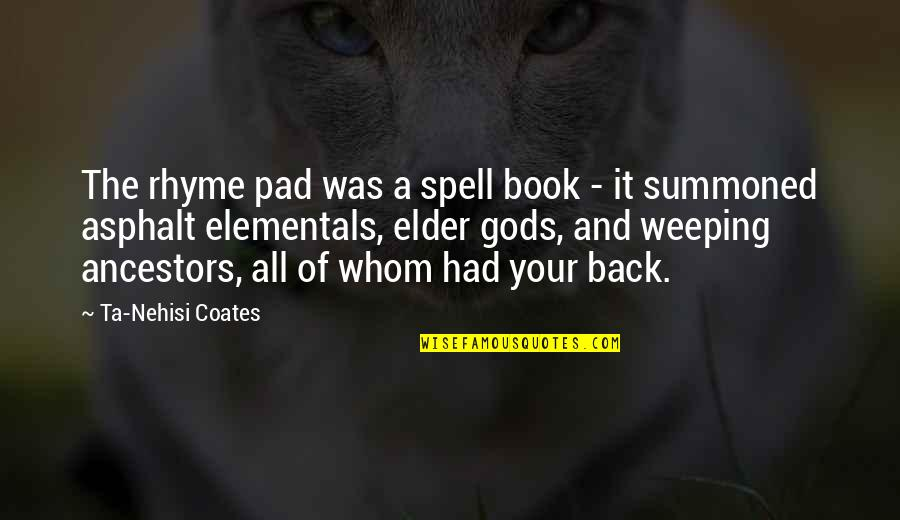 Cute Cat Valentine Quotes By Ta-Nehisi Coates: The rhyme pad was a spell book -