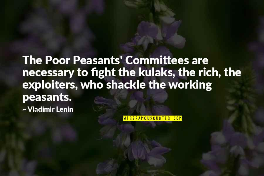 Cute Dental Assistant Quotes By Vladimir Lenin: The Poor Peasants' Committees are necessary to fight