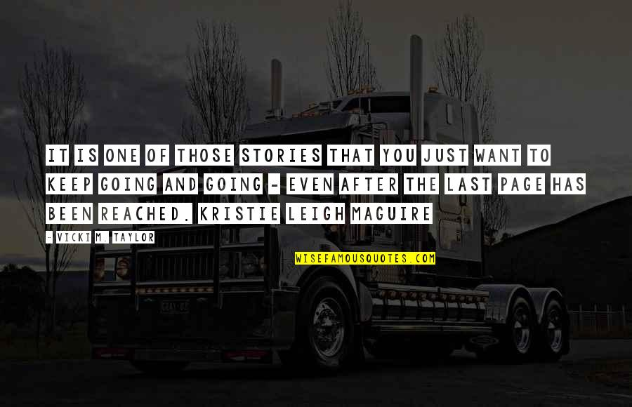 Cute Ffa Quotes By Vicki M. Taylor: It is one of those stories that you