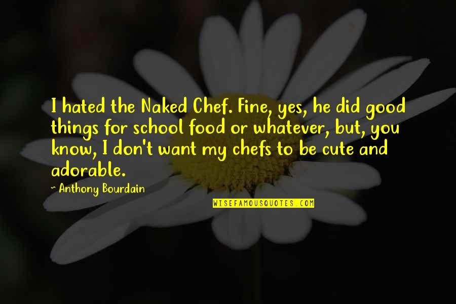 Cute Food Quotes: top 23 famous quotes about Cute Food