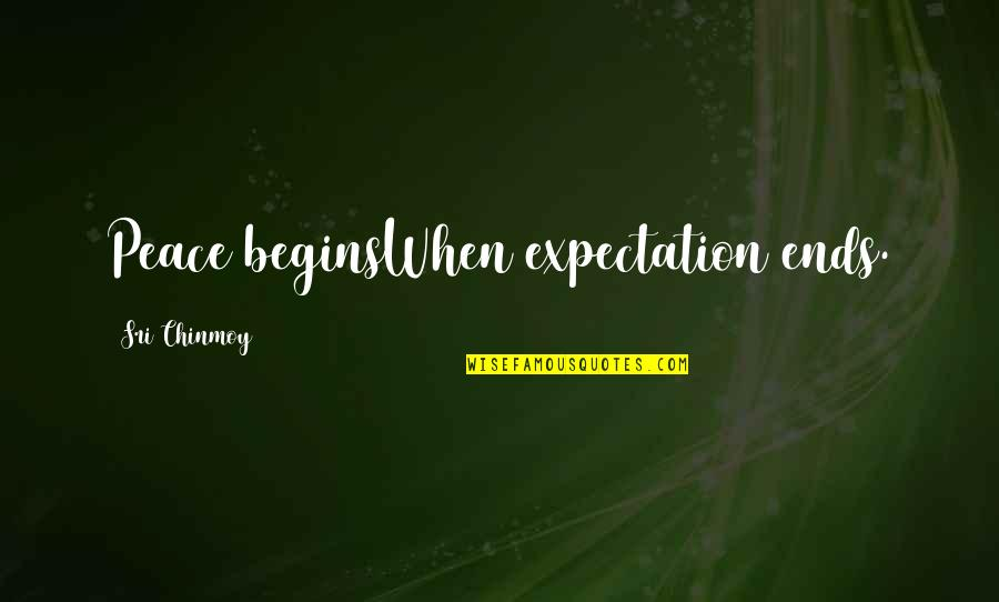 Cute Maternity Quotes By Sri Chinmoy: Peace beginsWhen expectation ends.