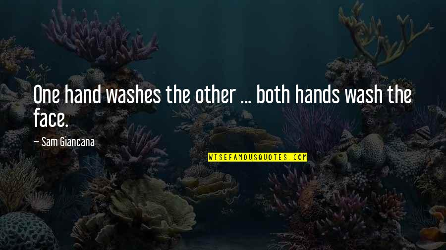 Cute Shark Quotes By Sam Giancana: One hand washes the other ... both hands