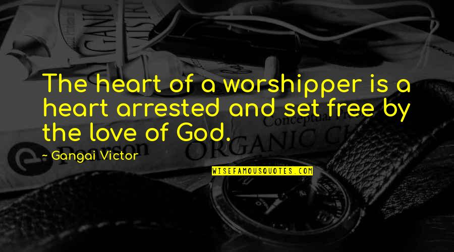 Cute Tortoise Quotes By Gangai Victor: The heart of a worshipper is a heart
