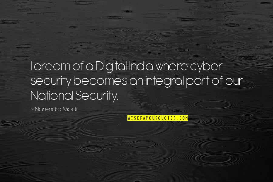 Cyber Quotes By Narendra Modi: I dream of a Digital India where cyber