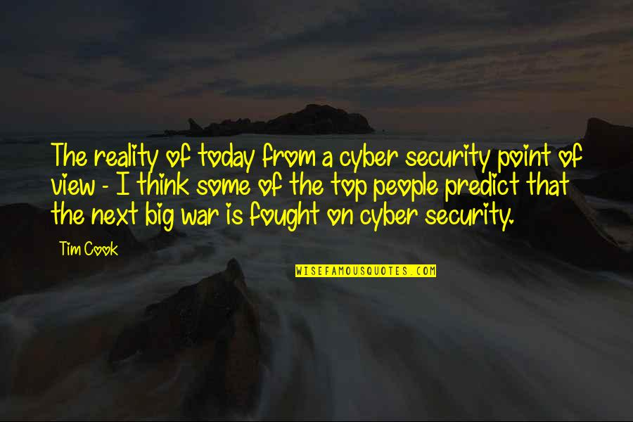 Cyber Quotes By Tim Cook: The reality of today from a cyber security