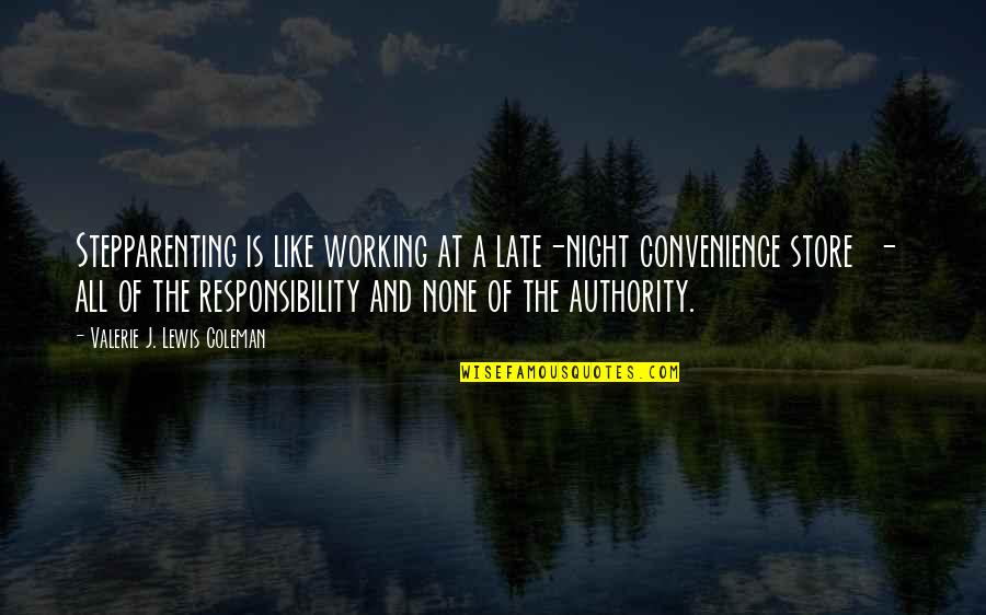 D Alembert Quotes By Valerie J. Lewis Coleman: Stepparenting is like working at a late-night convenience