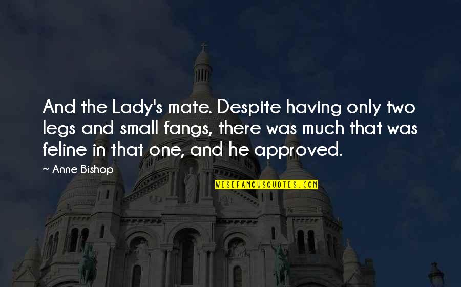 Daemon Black Funny Quotes By Anne Bishop: And the Lady's mate. Despite having only two
