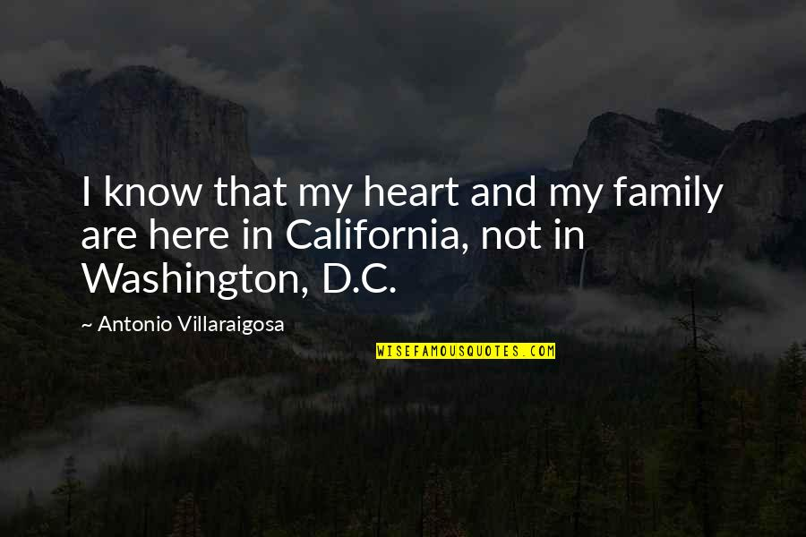 D'analyse Quotes By Antonio Villaraigosa: I know that my heart and my family