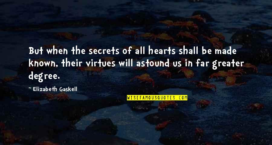 Danielle Jonas Quotes By Elizabeth Gaskell: But when the secrets of all hearts shall