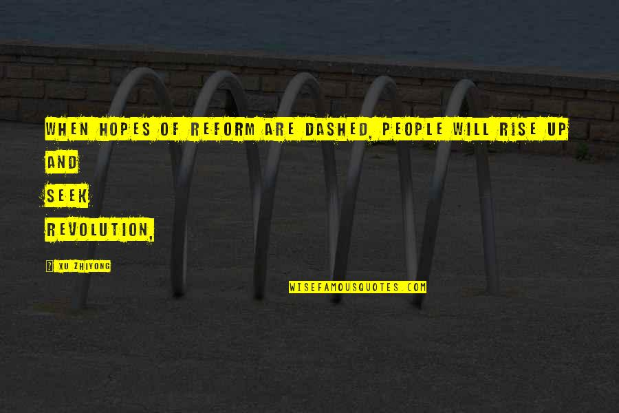 Dashed Quotes By Xu Zhiyong: When hopes of reform are dashed, people will