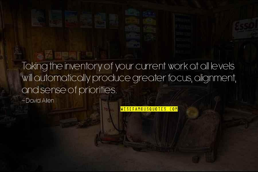 David Allen Quotes By David Allen: Taking the inventory of your current work at