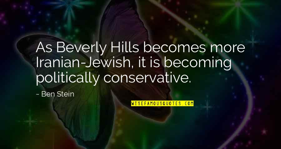 David Miliband Quotes By Ben Stein: As Beverly Hills becomes more Iranian-Jewish, it is