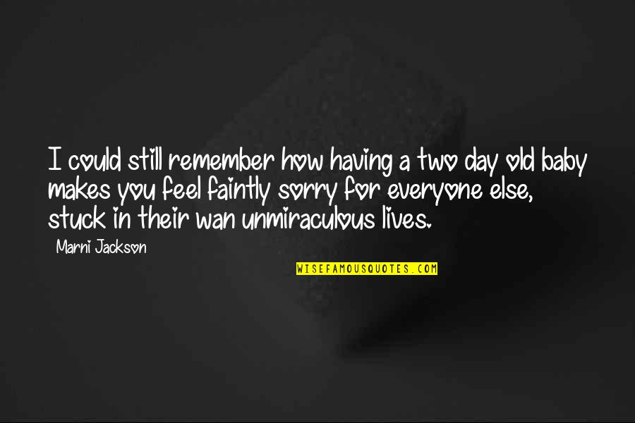 Day Day Baby D Quotes By Marni Jackson: I could still remember how having a two