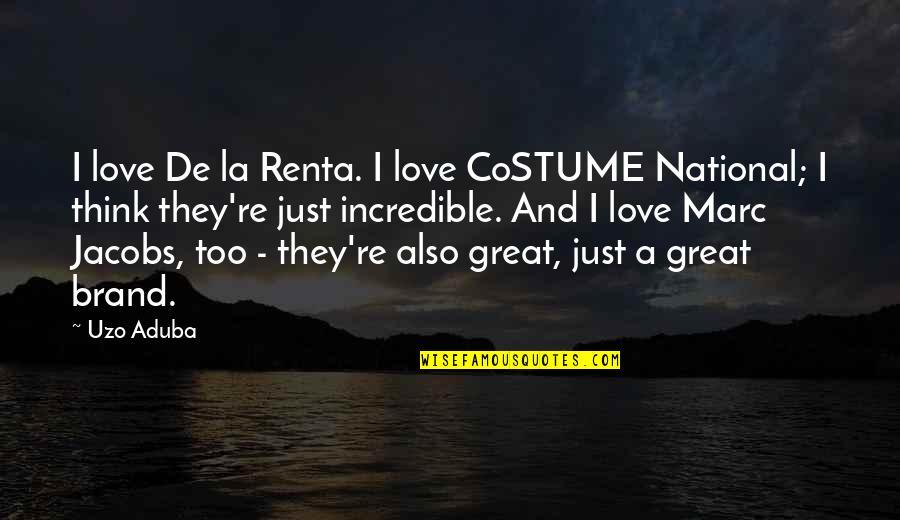 De La Renta Quotes By Uzo Aduba: I love De la Renta. I love CoSTUME