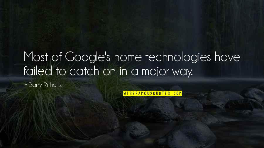 Death Buddhist Quotes By Barry Ritholtz: Most of Google's home technologies have failed to