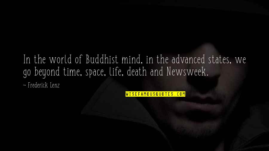 Death Buddhist Quotes By Frederick Lenz: In the world of Buddhist mind, in the