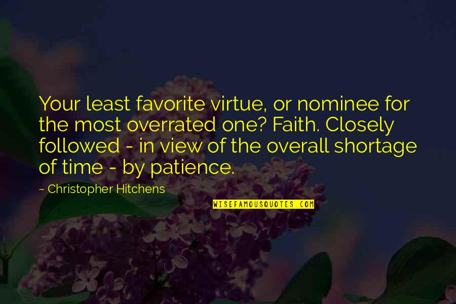 Death Hitchens Quotes By Christopher Hitchens: Your least favorite virtue, or nominee for the