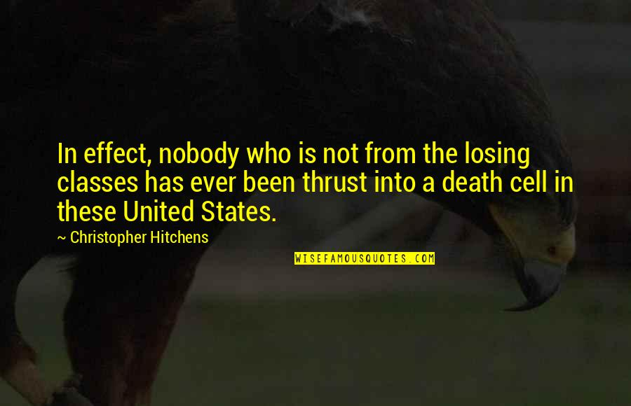 Death Hitchens Quotes By Christopher Hitchens: In effect, nobody who is not from the