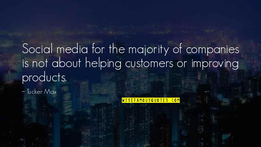 Death Hitchens Quotes By Tucker Max: Social media for the majority of companies is