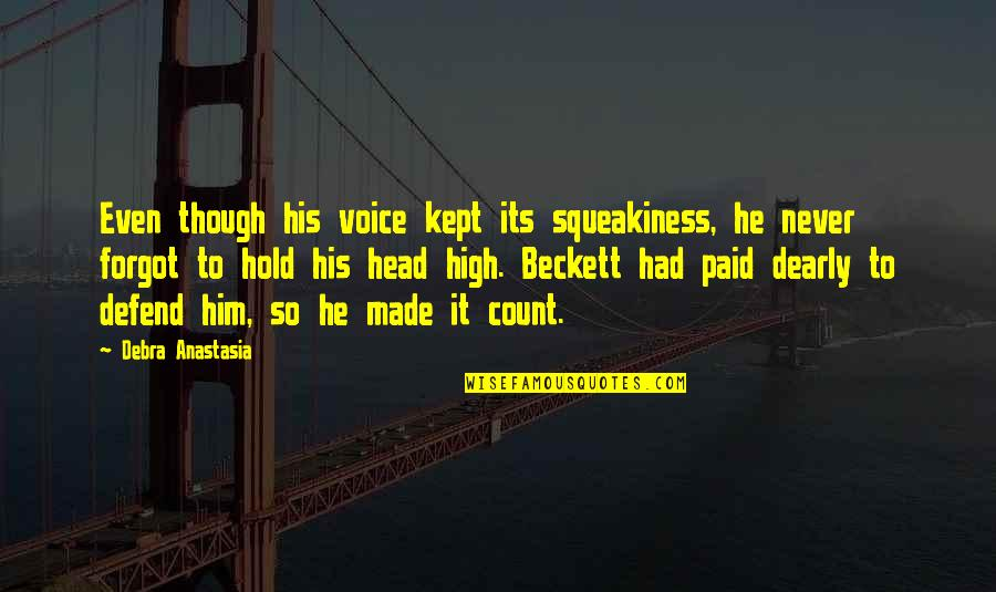 Debra Anastasia Quotes By Debra Anastasia: Even though his voice kept its squeakiness, he