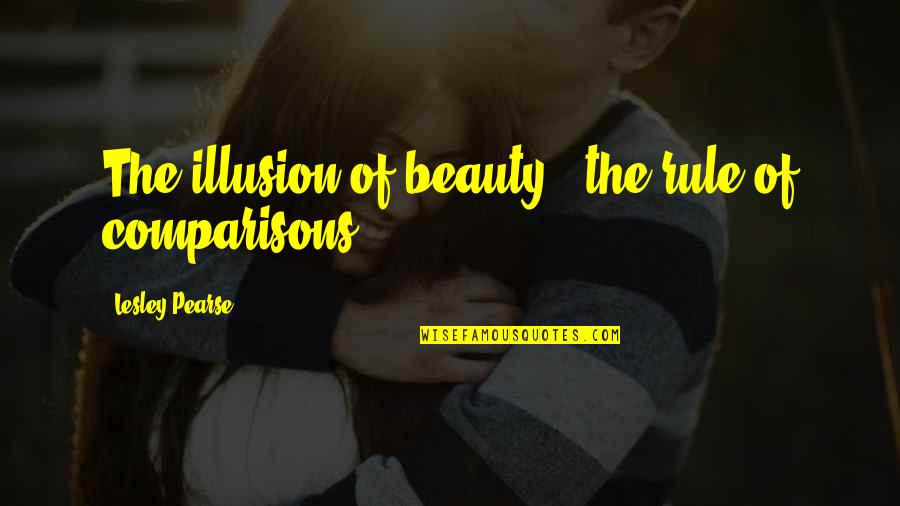 Decisive Book Quotes By Lesley Pearse: The illusion of beauty - the rule of