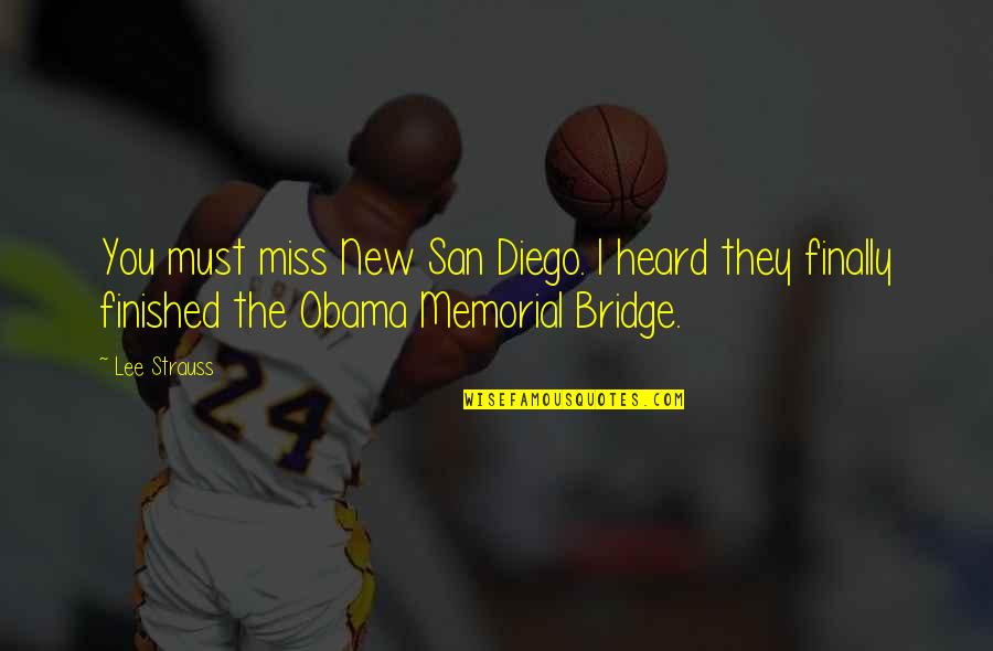Dee Dee Twins Quotes By Lee Strauss: You must miss New San Diego. I heard