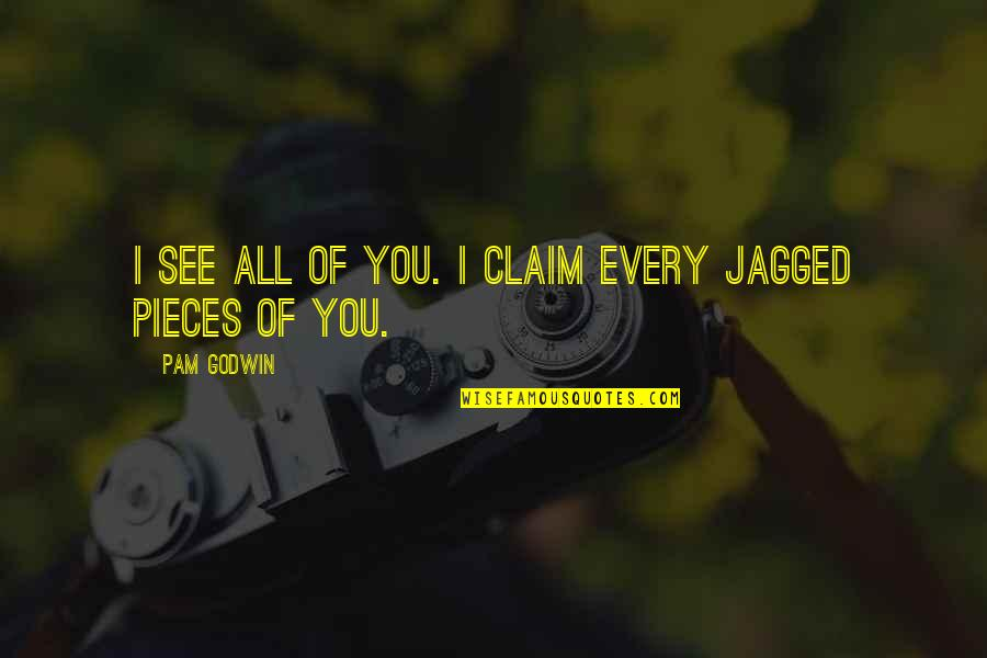 Defending Friendship Quotes By Pam Godwin: I see all of you. I claim every