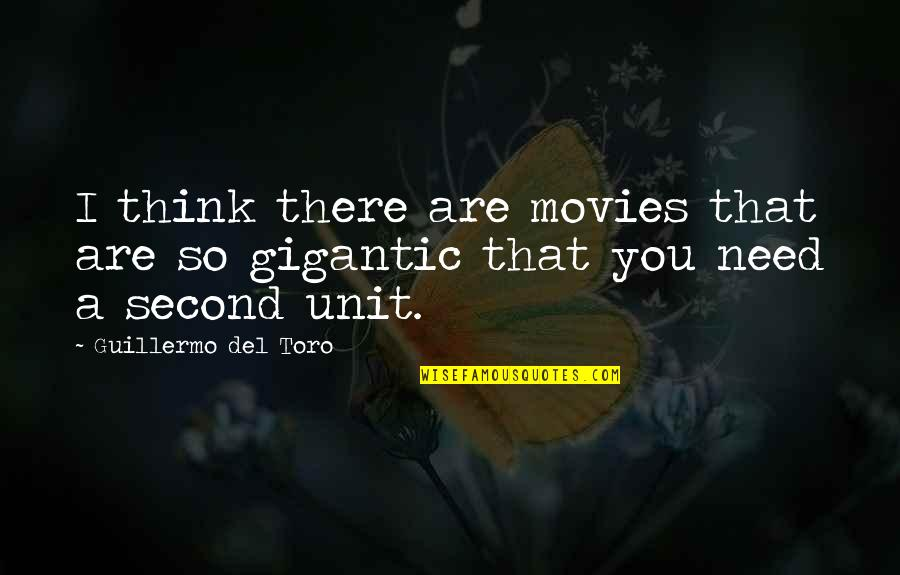 Del Toro Quotes By Guillermo Del Toro: I think there are movies that are so