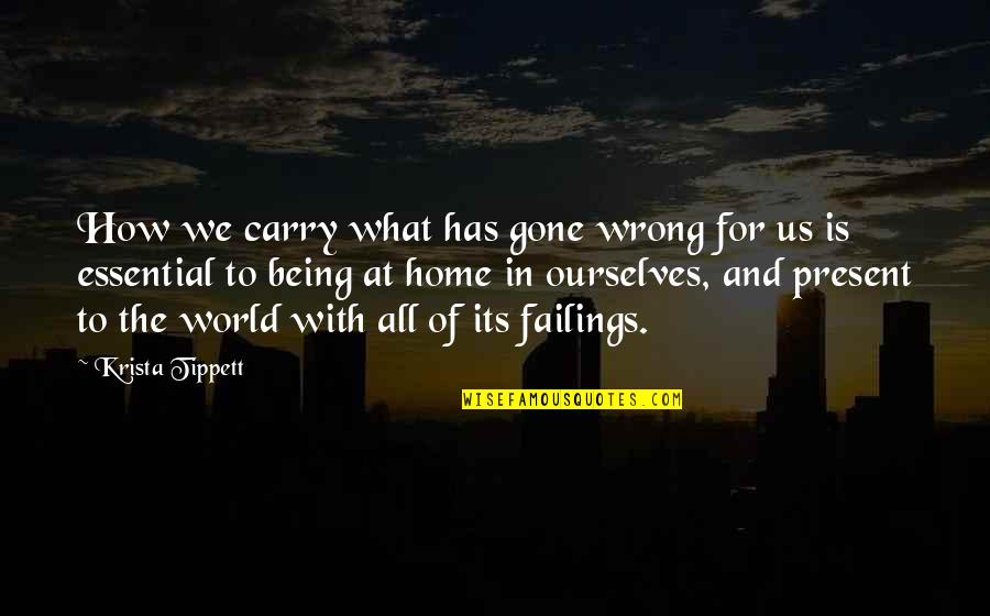 Deming Quotes And Quotes By Krista Tippett: How we carry what has gone wrong for