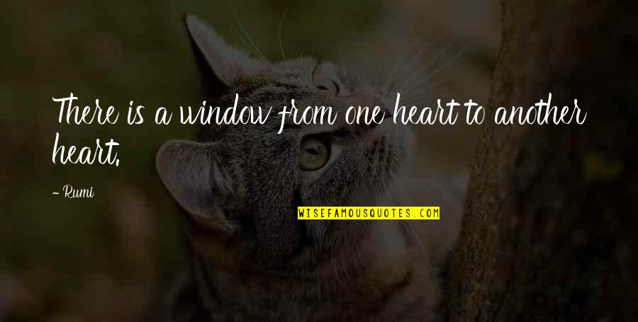 Dena's Quotes By Rumi: There is a window from one heart to