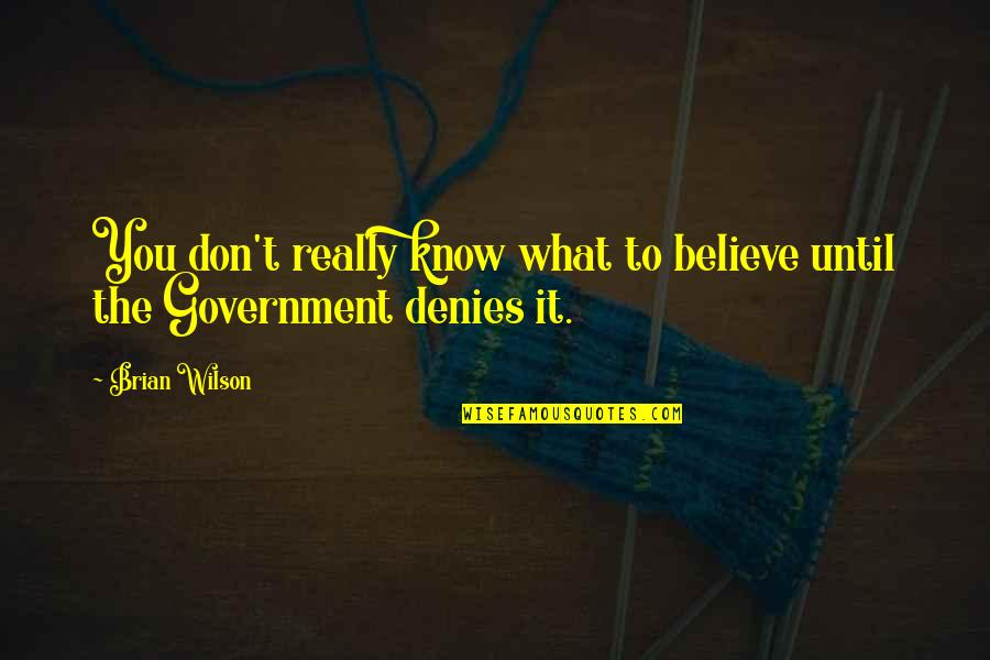 Denies Quotes By Brian Wilson: You don't really know what to believe until