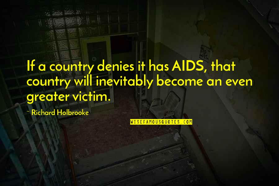 Denies Quotes By Richard Holbrooke: If a country denies it has AIDS, that