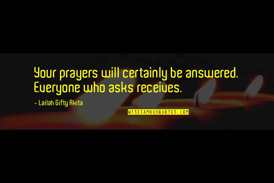 Despair Christian Quotes By Lailah Gifty Akita: Your prayers will certainly be answered. Everyone who
