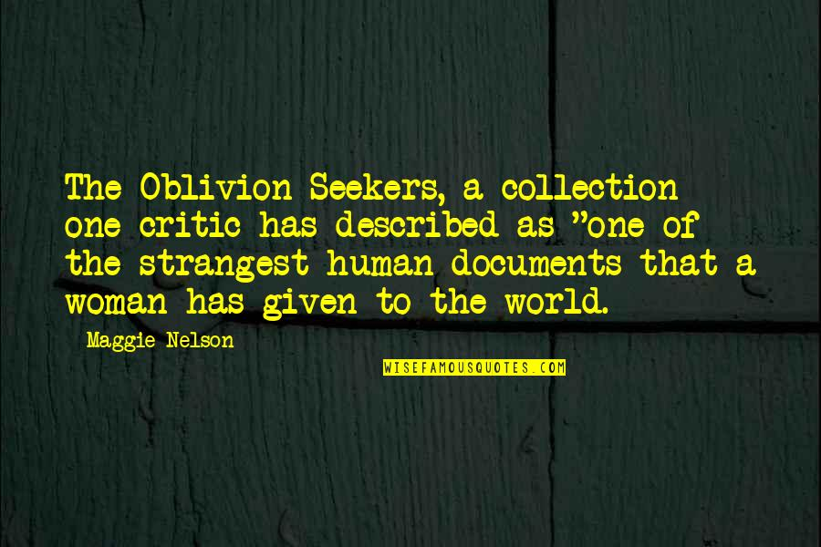 Despicable Me 2 Minions Funny Quotes By Maggie Nelson: The Oblivion Seekers, a collection one critic has
