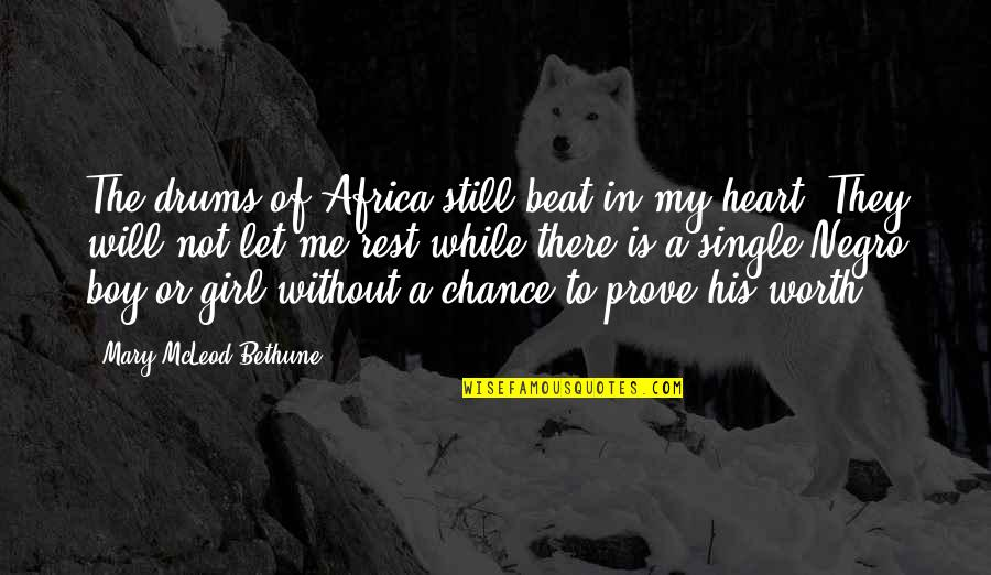 Determination To Success Quotes By Mary McLeod Bethune: The drums of Africa still beat in my