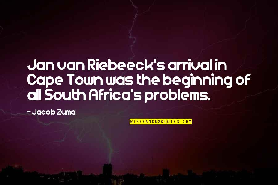 Detoxing Your Life Quotes By Jacob Zuma: Jan van Riebeeck's arrival in Cape Town was
