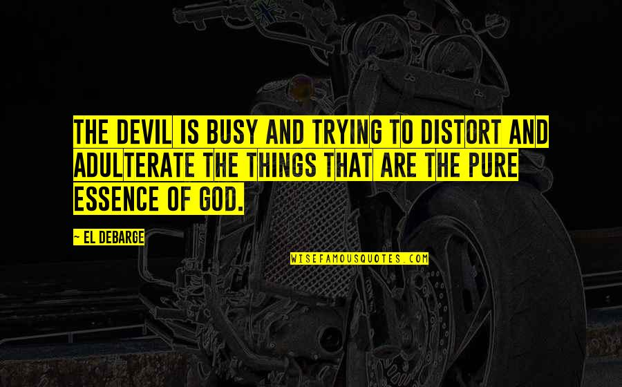 Devil And God Quotes Top 100 Famous Quotes About Devil And God