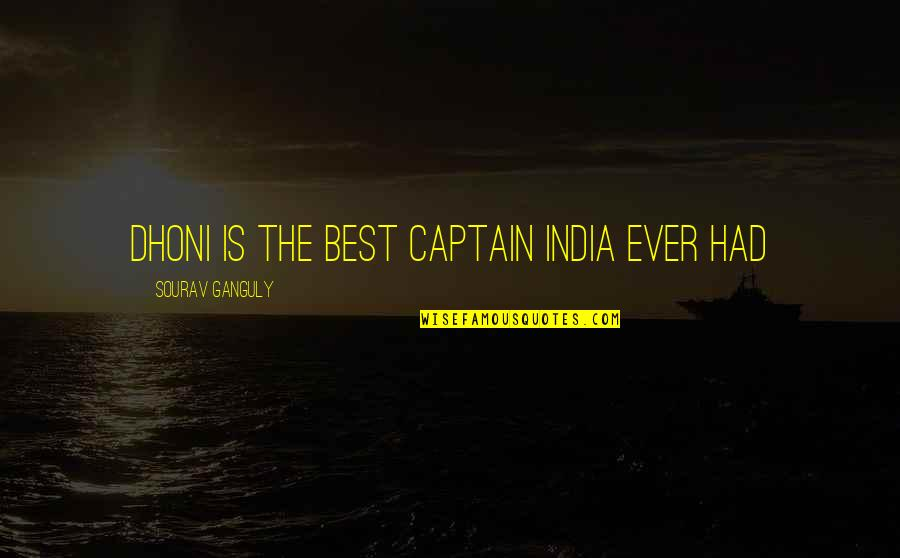 Dhoni Captain Quotes By Sourav Ganguly: Dhoni is the best captain India ever had