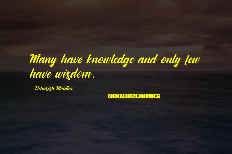 Diablo 3 Templar Quotes By Debasish Mridha: Many have knowledge and only few have wisdom.