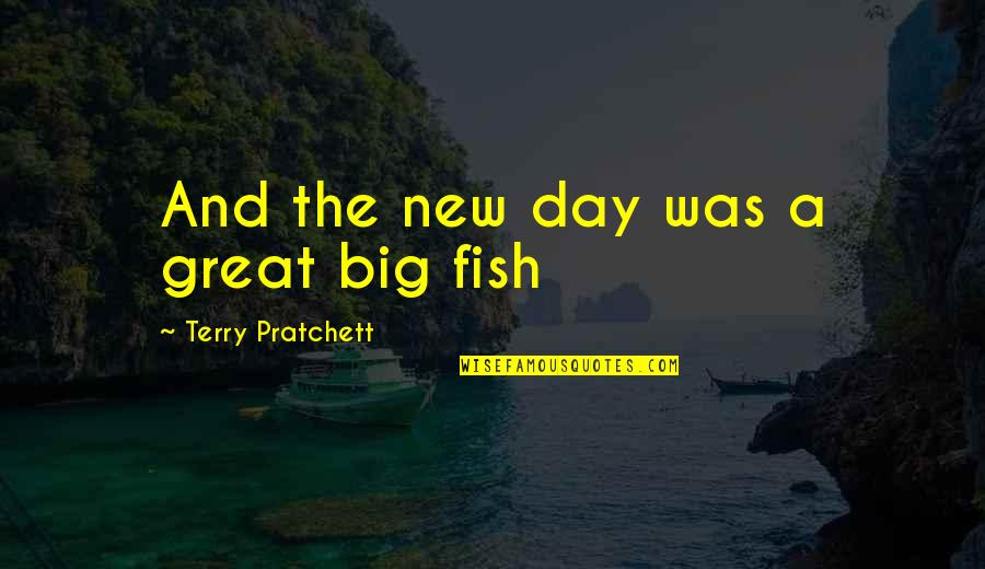 Diane Keaton Manhattan Quotes By Terry Pratchett: And the new day was a great big