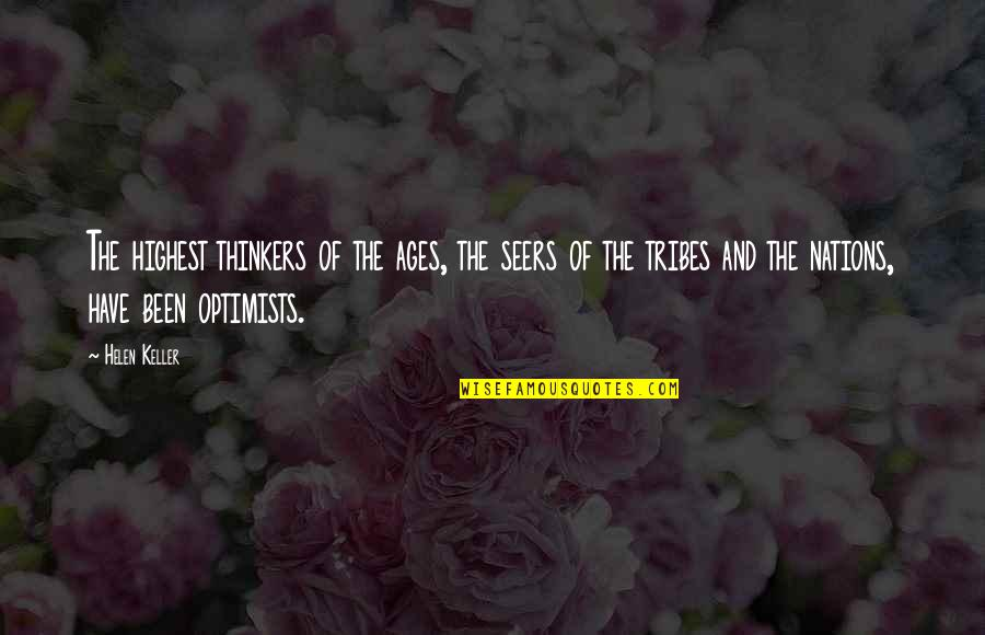 Diario Quotes By Helen Keller: The highest thinkers of the ages, the seers
