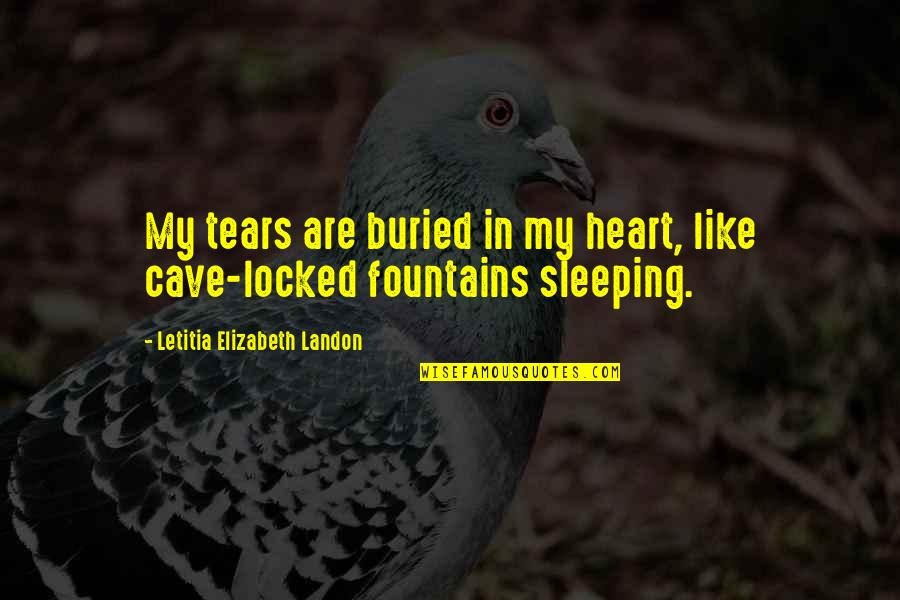 Dibalik 98 Quotes By Letitia Elizabeth Landon: My tears are buried in my heart, like