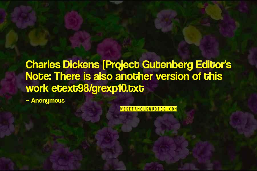 Dickens's Quotes By Anonymous: Charles Dickens [Project Gutenberg Editor's Note: There is