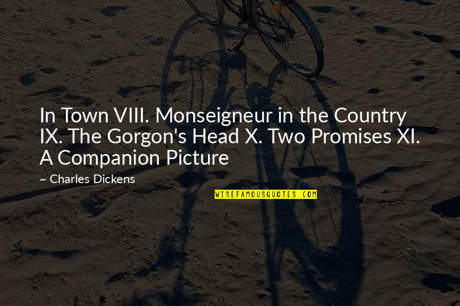 Dickens's Quotes By Charles Dickens: In Town VIII. Monseigneur in the Country IX.