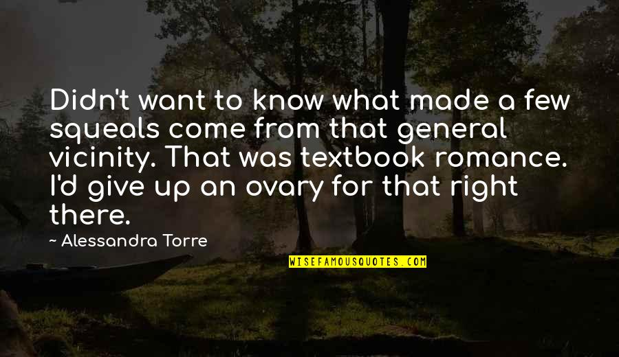 Didn't Give Up Quotes By Alessandra Torre: Didn't want to know what made a few