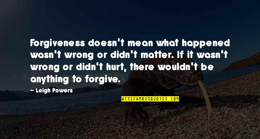 Didnt Mean Hurt You Quotes Top 20 Famous Quotes About Didnt Mean