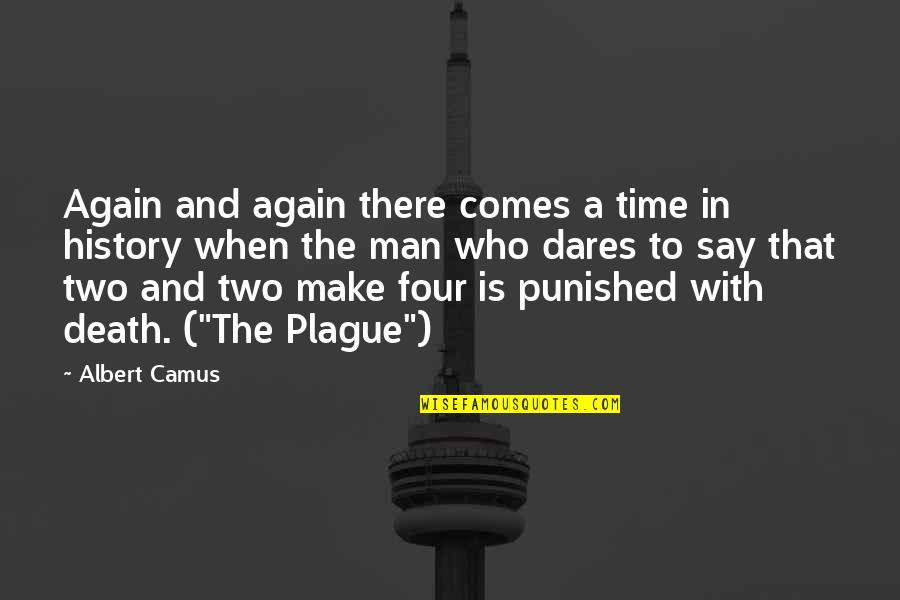 Diesel Futures Quotes By Albert Camus: Again and again there comes a time in