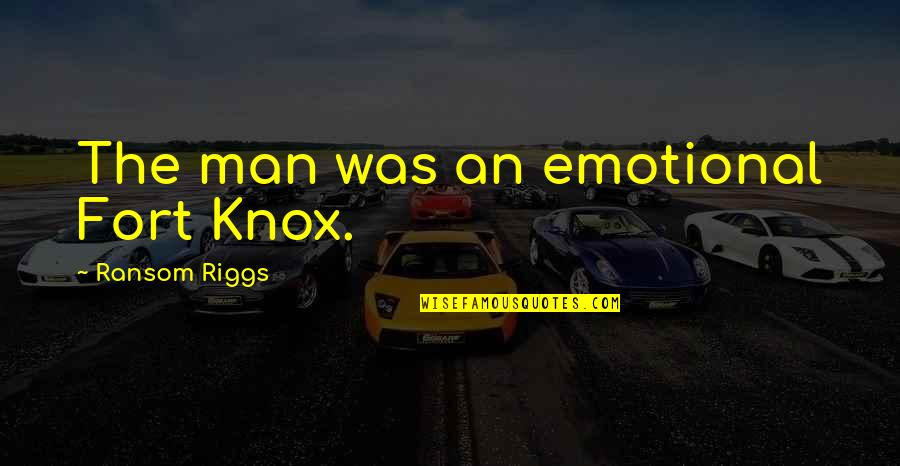 Difference Between Motto And Quotes By Ransom Riggs: The man was an emotional Fort Knox.