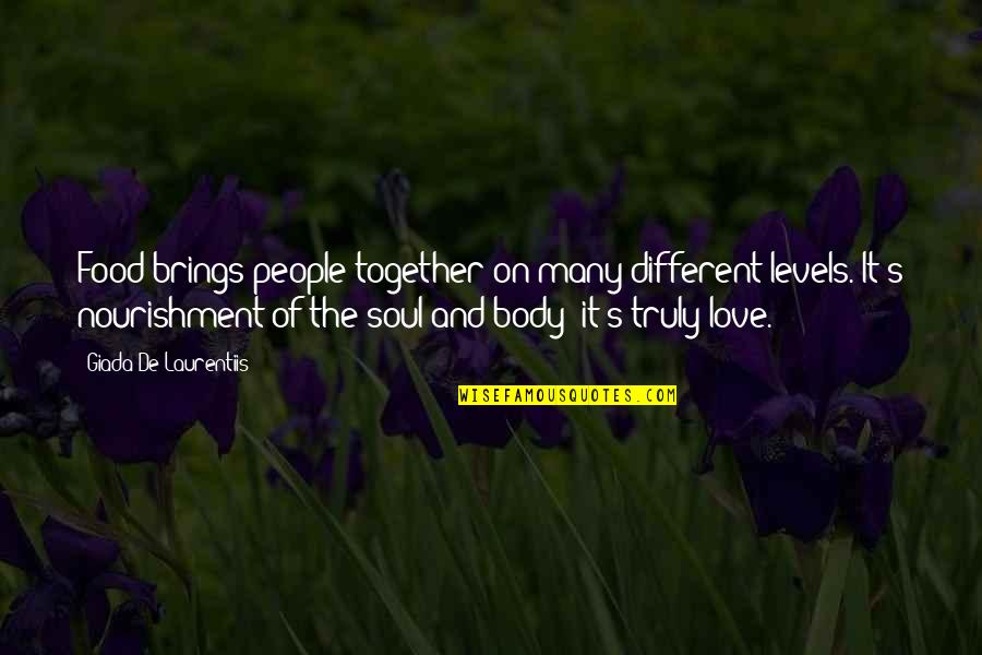 Different But Together Quotes By Giada De Laurentiis: Food brings people together on many different levels.