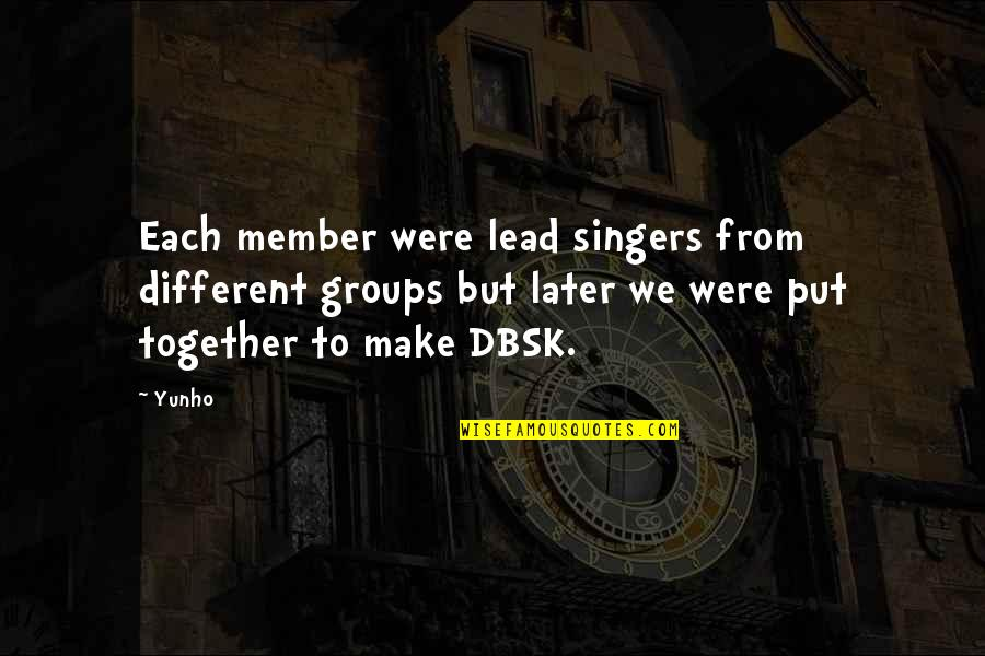 Different But Together Quotes By Yunho: Each member were lead singers from different groups
